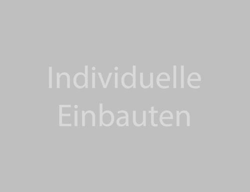 Individuelle Einbauten